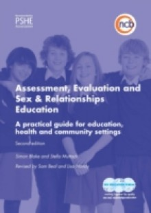 Обложка книги  - Assessment, Evaluation and Sex and Relationships Education