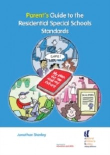Обложка книги  - Parent's Guide to the Residential Special Schools Standards