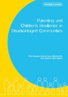Обложка книги  - Parenting and Children's Resilience in Disadvantaged Communities