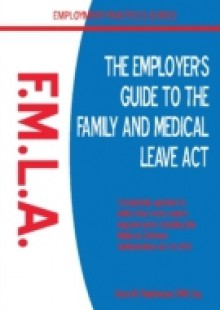 Обложка книги  - Employer's Guide to the Family and Medical Leave Act