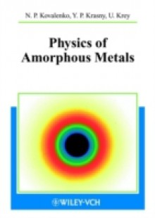 Обложка книги  - Physics of Amorphous Metals