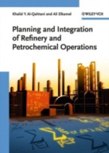 Обложка книги  - Planning and Integration of Refinery and Petrochemical Operations