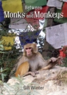 Обложка книги  - Between Monks and Monkeys