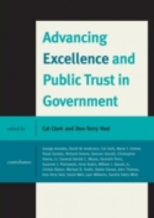 Обложка книги  - Advancing Excellence and Public Trust in Government