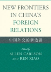 Обложка книги  - New Frontiers in China's Foreign Relations