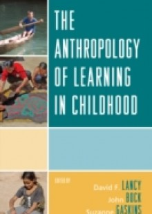 Обложка книги  - Anthropology of Learning in Childhood