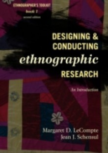 Обложка книги  - Designing and Conducting Ethnographic Research