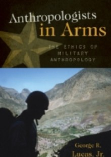 Обложка книги  - Anthropologists in Arms