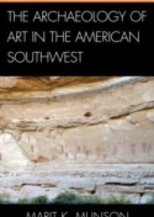Обложка книги  - Archaeology of Art in the American Southwest