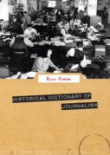 Обложка книги  - Historical Dictionary of Journalism