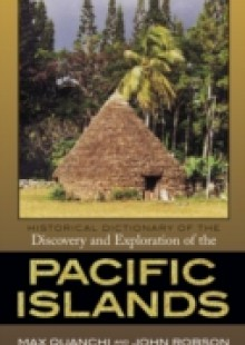 Обложка книги  - Historical Dictionary of the Discovery and Exploration of the Pacific Islands
