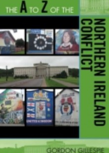 Обложка книги  - A to Z of the Northern Ireland Conflict