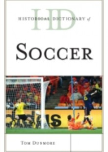 Обложка книги  - Historical Dictionary of Soccer