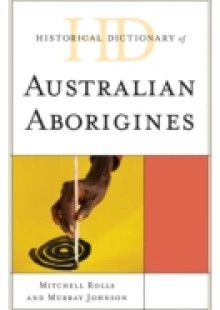 Обложка книги  - Historical Dictionary of Australian Aborigines