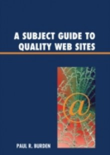 Обложка книги  - Subject Guide to Quality Web Sites