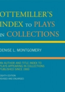 Обложка книги  - Ottemiller's Index to Plays in Collections