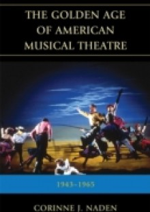 Обложка книги  - Golden Age of American Musical Theatre