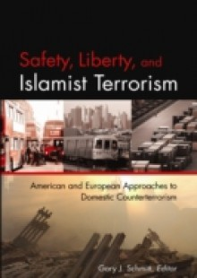 Обложка книги  - Safety, Liberty, and Islamist Terrorism