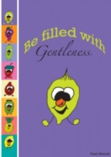 Обложка книги  - Be Filled With Gentleness