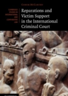 Обложка книги  - Reparations and Victim Support in the International Criminal Court