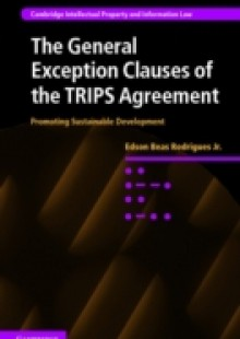 Обложка книги  - General Exception Clauses of the TRIPS Agreement