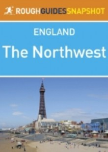 Обложка книги  - Northwest Rough Guides Snapshot England (includes Manchester, Chester, Liverpool, Blackpool, Lancaster and the Isle of Man)