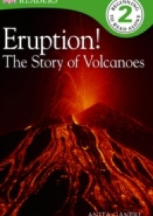 Обложка книги  - Eruption! The Story of Volcanoes