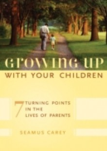 Обложка книги  - Growing Up with Your Children