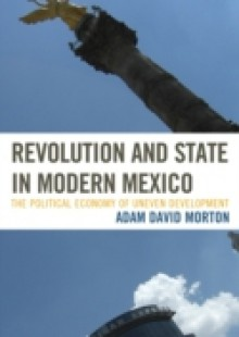 Обложка книги  - Revolution and State in Modern Mexico