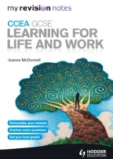 Обложка книги  - My Revision Notes: CCEA GCSE Learning for Life and Work