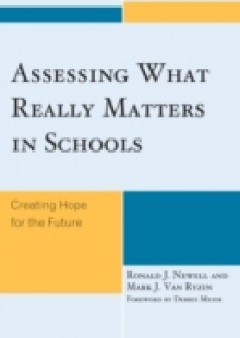 Обложка книги  - Assessing What Really Matters in Schools