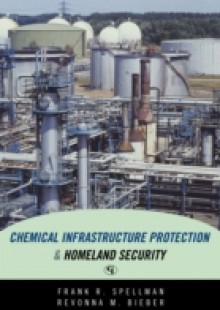 Обложка книги  - Chemical Infrastructure Protection and Homeland Security
