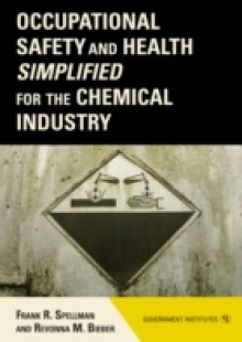 Обложка книги  - Occupational Safety and Health Simplified for the Chemical Industry