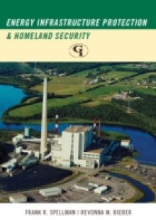 Обложка книги  - Energy Infrastructure Protection and Homeland Security