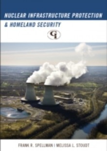 Обложка книги  - Nuclear Infrastructure Protection and Homeland Security