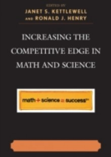 Обложка книги  - Increasing the Competitive Edge in Math and Science