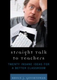 Обложка книги  - Straight Talk to Teachers