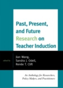 Обложка книги  - Past, Present, and Future Research on Teacher Induction