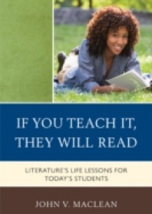 Обложка книги  - If You Teach It, They Will Read