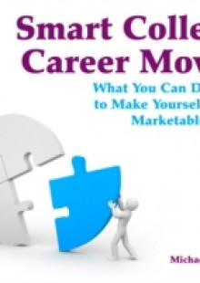Обложка книги  - Smart College Career Moves