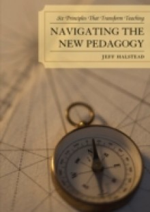 Обложка книги  - Navigating the New Pedagogy