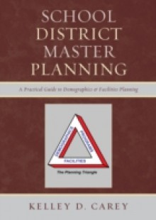 Обложка книги  - School District Master Planning