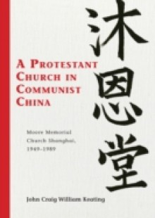Обложка книги  - Protestant Church in Communist China
