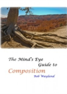 Обложка книги  - Mind's Eye Guide to Composition: Book One