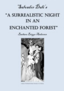 Обложка книги  - Salvador Dali's &quote;A Surrealistic Night in an Enchanted Forest&quote;