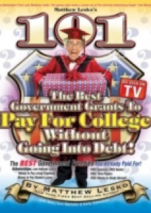 Обложка книги  - 101 Of The Best Government Grants To Pay For College Without Going Into Debt