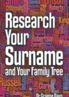 Обложка книги  - Research Your Surname and Your Family Tree