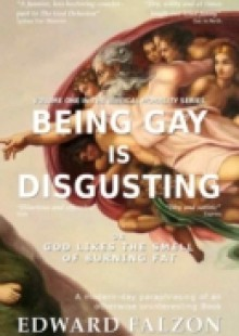 Обложка книги  - Being Gay is Disgusting