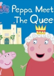 Обложка книги  - Peppa Pig: Peppa Meets the Queen