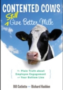 Обложка книги  - Contented Cows Still Give Better Milk, Revised and Expanded